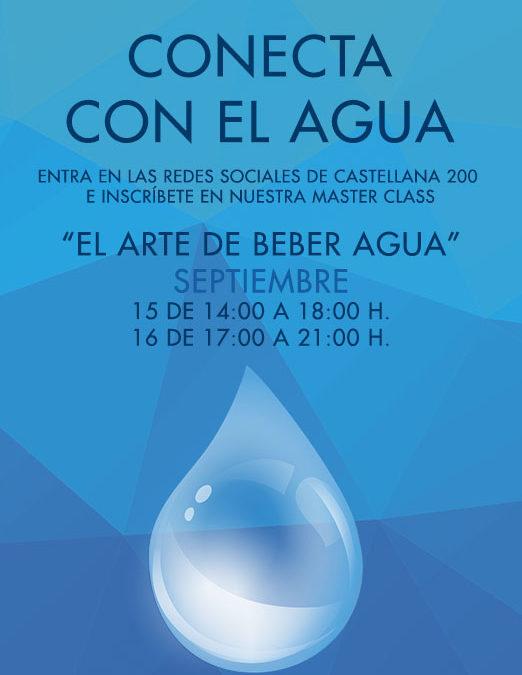 Apúntate a nuestra Master Class de «El Arte de Beber Agua»