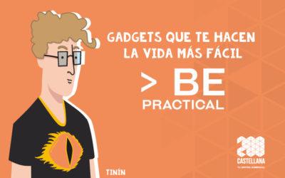5 Gadgets que te harán la vida más fácil
