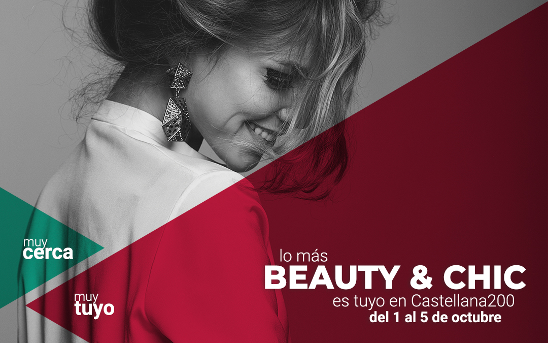 Beauty & Chic en Castellana 200