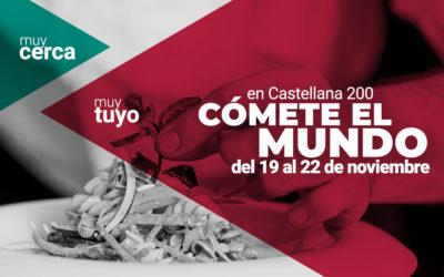 """""""Cómete el mundo"""" en Castellana 200"""